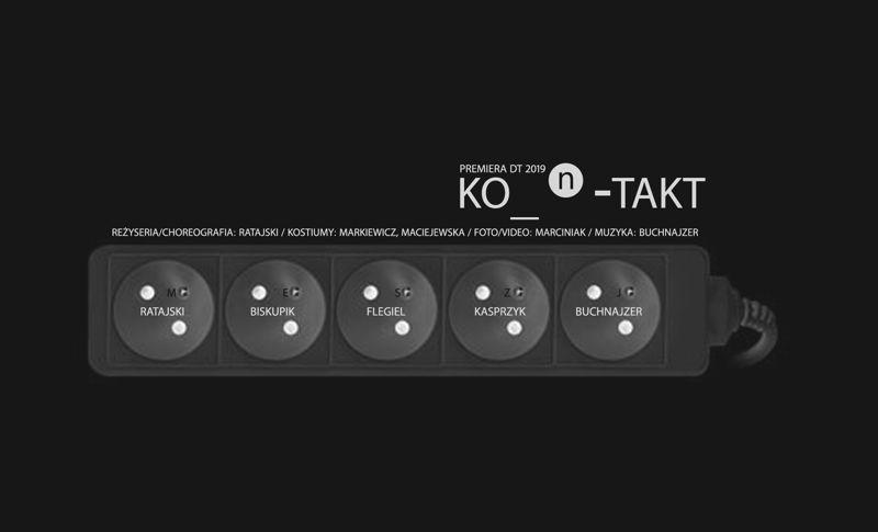 """PREMIERA spektaklu: """"KO_n_TAKT"""""""