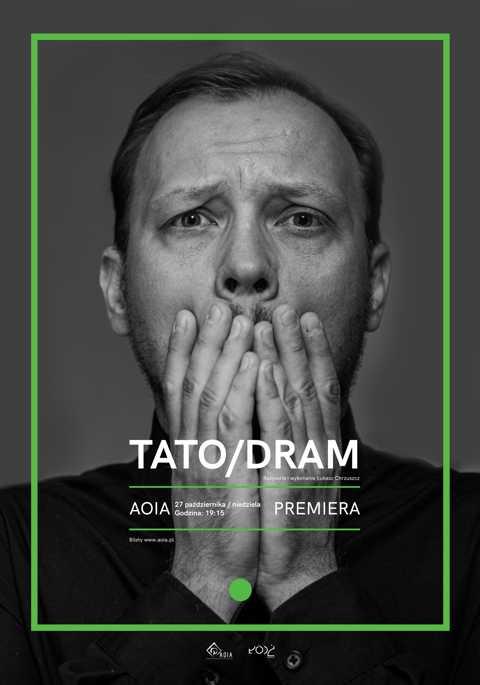 Tato/dram / reż. Ł. Chrzuszcz