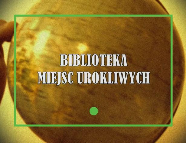 Biblioteka Miejsc Urokliwych