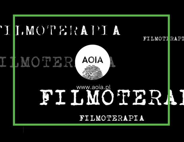 Filmoterapia w AOIA
