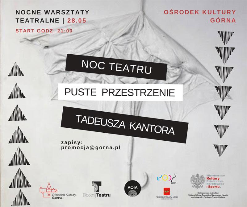 Noc Teatru. Puste przestrzenie Tadeusza Kantora